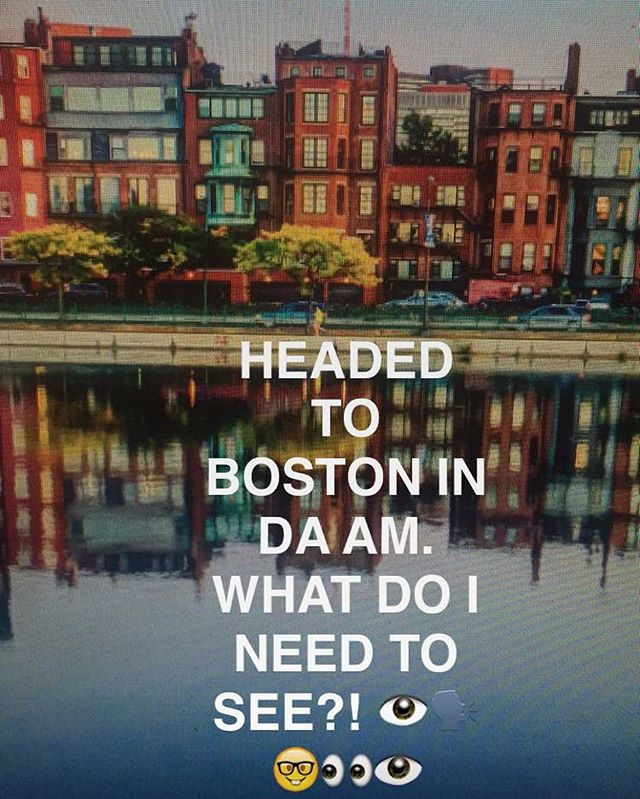 Any must sees in @boston?